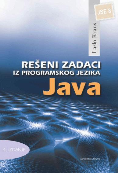 Rešeni zadaci iz programskog jezika Java JSE 8