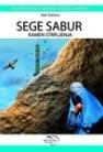 Sege Sabur - Kamen srtpljenja