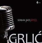 Serbian Jazz, bre!