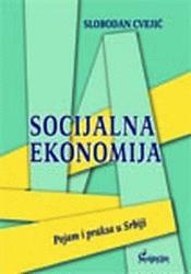 Socijalna ekonomija : pojam i praksa u Srbiji