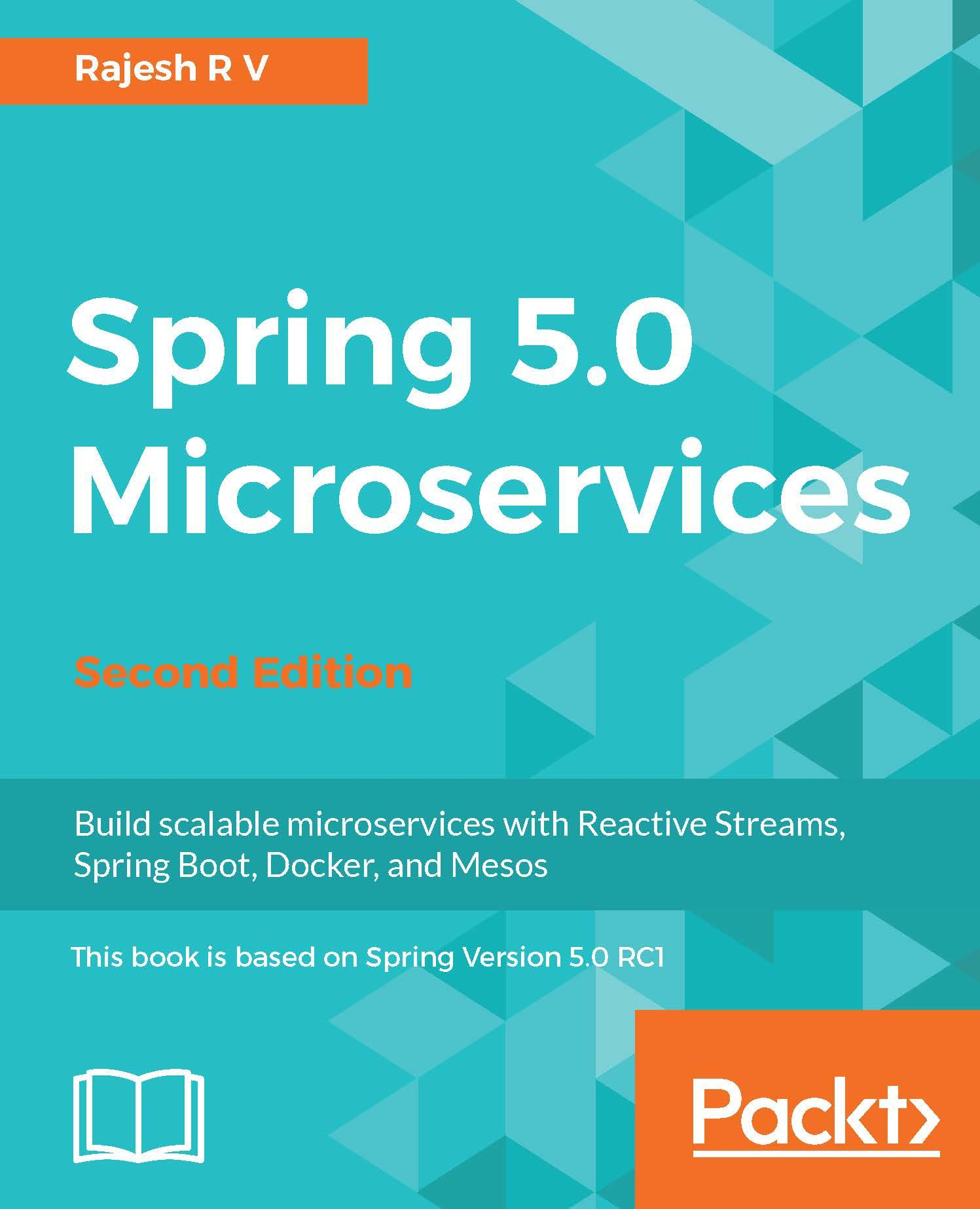 Spring 5.0 Microservices - Second Edition