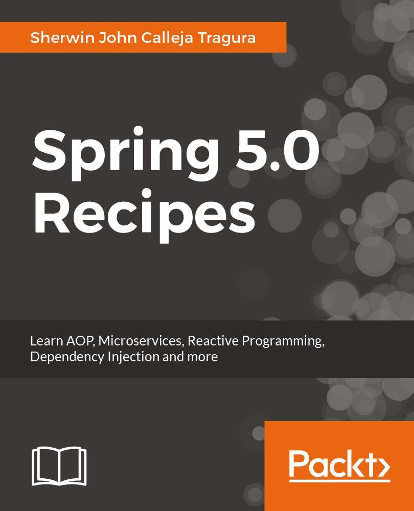 Spring 5.0 Recipes