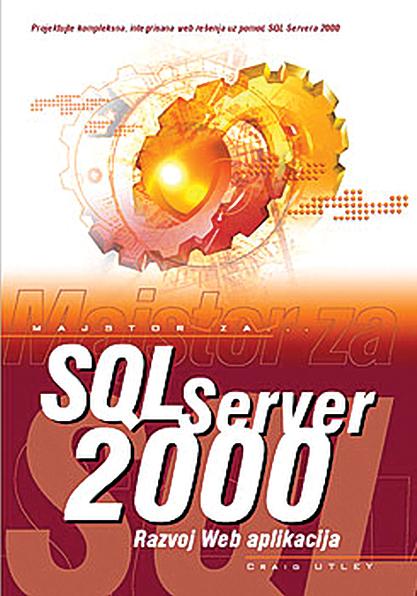 SQL Server 2000 – Web Aplikacije