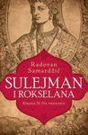 Sulejman i Rokselana 2 - Na vrhuncu
