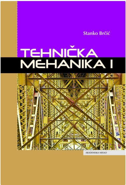 Tehnička mehanika 1
