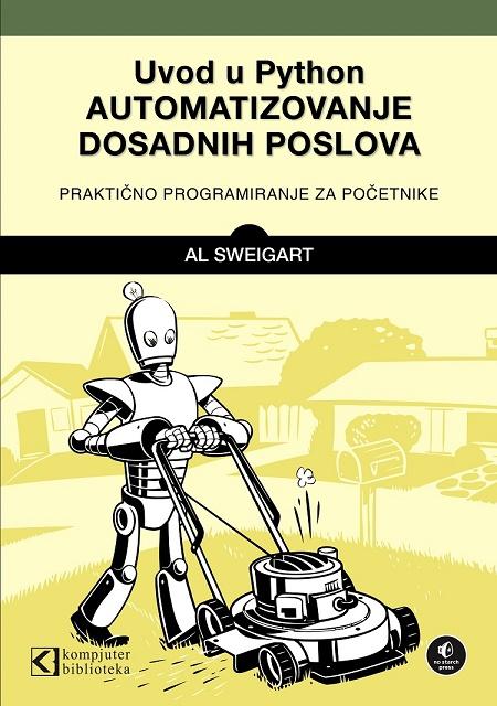 Uvod u Python, automatizovanje dosadnih poslova