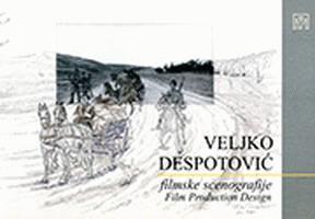 Veljko Despotović : filmske scenografije