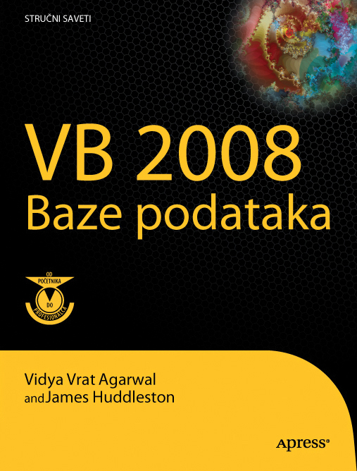 Visual Basic 2008 baze podataka: Od početnika do profesionalca