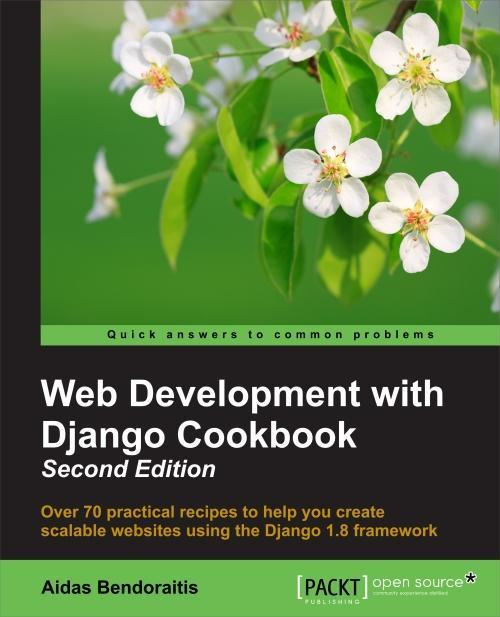 Web Development with Django Cookbook - Second Edition
