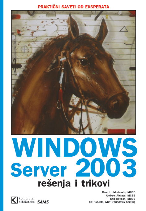 Windows Server 2003 - rešenja i trikovi