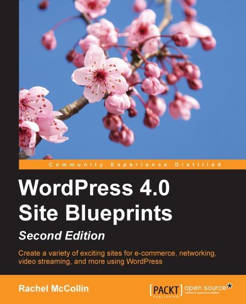 WordPress 4.0 Site Blueprints - Second Edition