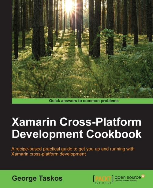 Xamarin Cross-Platform Development Cookbook